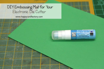 DIY Embossing Mat for Your Electronic Die Cutter