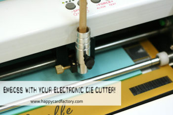 Emboss With Your Electronic Die Cutter!