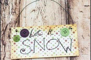Let It Snow Mini Sign