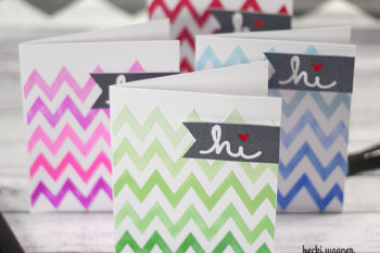 Quick and Easy Cards – Chevron Hi